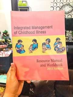 Integrated Management of Childhood Illness: Resource Manual and Workbook (2011 Edition)