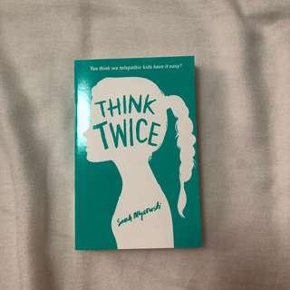 Think Twice by Sarah Mlyrowski