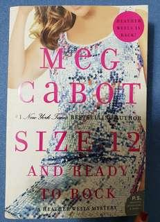 Size 12 & Ready To Rock (A Heather Wells Mystery) by Meg Cabot
