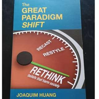 The Great Paradigm Shift: Rethink Beliefs that Harm Society Book by Huang Joaquim