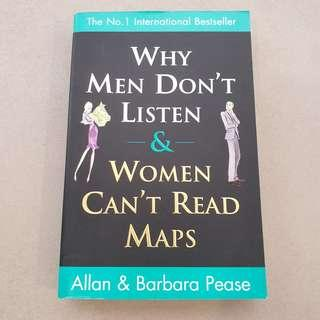 Why Men Don't Listen & Women Can't Read Maps by Allan & Babara Pease