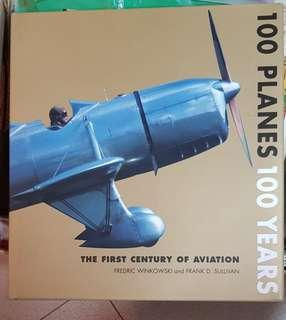 The first Century of Aviation - 100 Planes 100 years