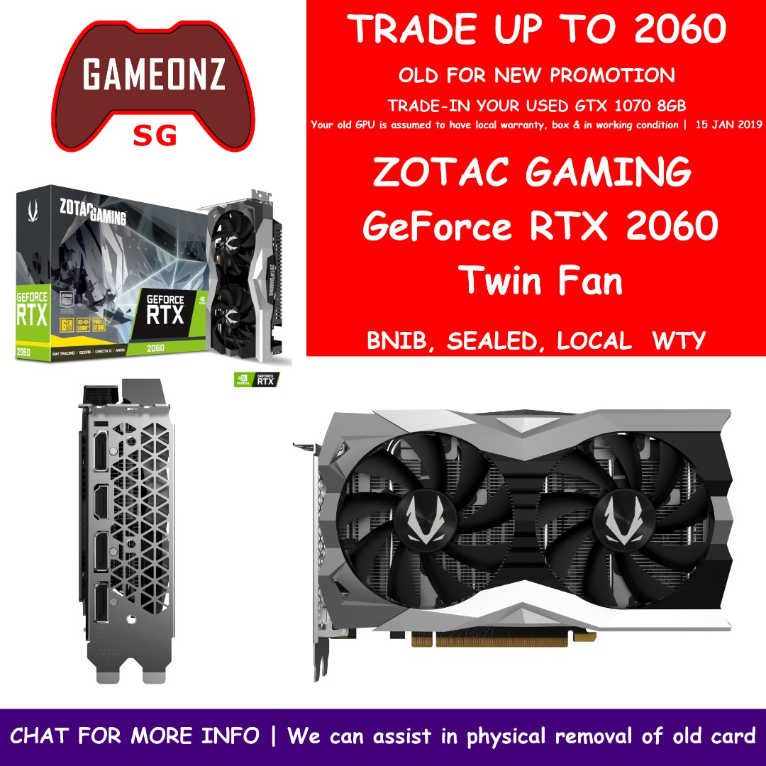TRADEUP PROMO ZOTAC GeForce RTX 2060 Twin Fan 6G TRADEIN from GTX 1070 8gb  RTX2060 GTX1070