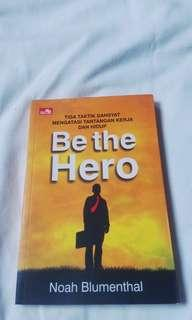 Be The Hero-Noah Blumenthal