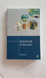 Mastering Practical Criticisms