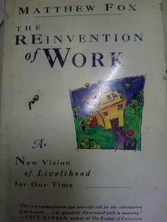 The reinvention of work