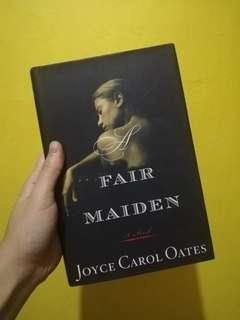 Fair Maiden by Joyce Carol Oates
