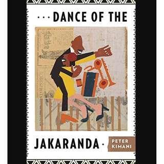 (Ebook) Dance of the Jakaranda - Peter Kimani