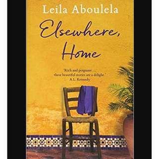 (Ebook) Elsewhere, Home - Leila Aboulela