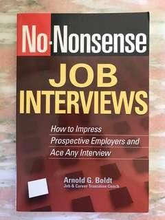No-Nonsense Job Interviews: How to Impress Prospective Employers and Ace Any Interview by Arnold G. Bolt