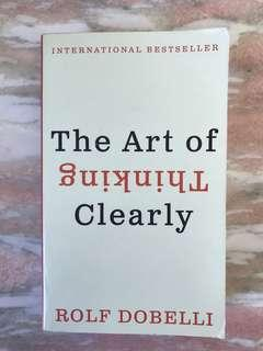 The Art of Thinking Clearly by Dobelli