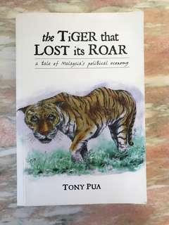 The Tiger That Lost Its Roar by Tony Pua