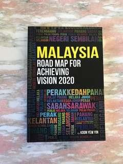 Malaysia Road Map for Achieving Vision 2020 by Koon Yew Yin
