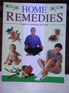 Home Remedies - A Guide to Symptoms and Cures