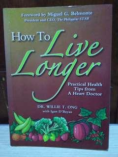 How To Live Longer - Practical health tips from a heart doctor