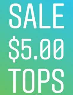 Tops Sale @ $5.00