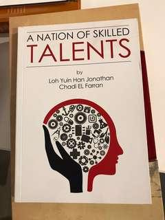A NATION OF SKILLED TALENTS