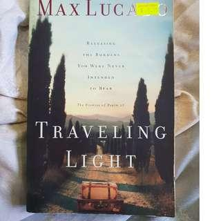 Travelling Light By Max Lucado