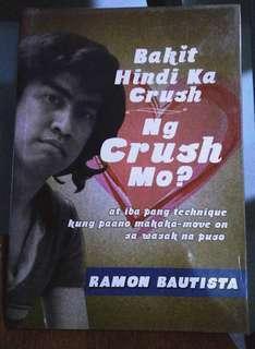 Bakit Hindi Ka Crush ng Crush Mo? - Ramon Bautista