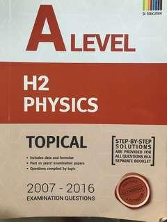A Level H2 Physics Topical TYS 2007-2016 with answers