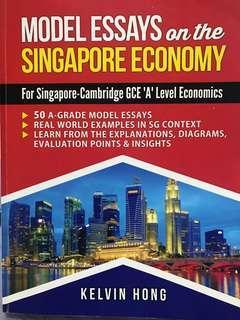 A Level Economics Model Essays by Kelvin Hong