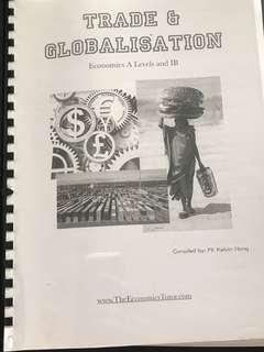 A Level H2 Economics Trade and Globalisation compiled by Kelvin Hong