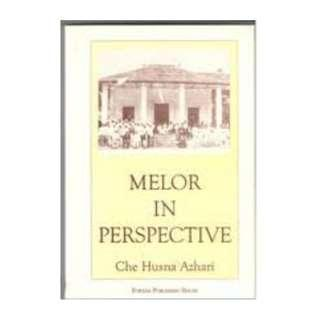 Melor in perspective by Che Husna Azhari.