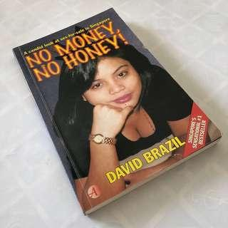 No Money No Honey! A Candid Look at Sex-for-Sale in Singapore by David Brazil