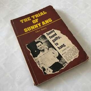 The Trial of Sunny Ang by Alex Josey (1973 First Edition)