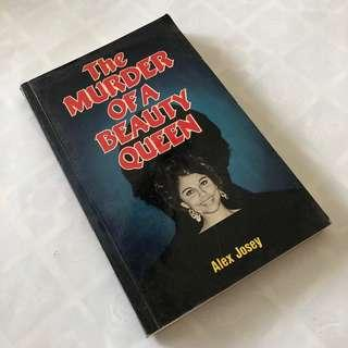 The Murder of a Beauty Queen by Alex Josey (1984 First Edition)