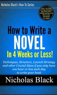 HOW TO WRITE A NOVEL in 4 weeks or less