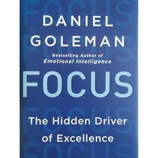 Focus: The Hidden Driver of Excellence (Daniel Goleman)