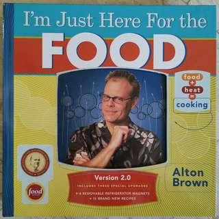 I'm Just Here For The Food (Alton Brown)