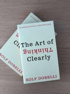 The Art Of Thinking Clearly , Rolf Dobell