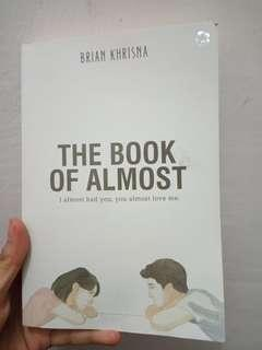 "Novel ""The Book Of Almost"" Brian Khrisna"