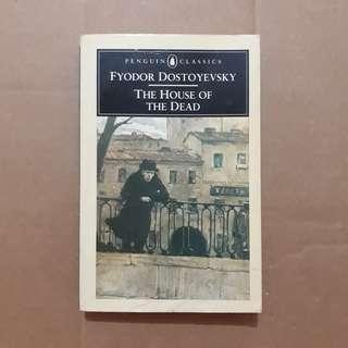 The House of the Dead by Fyodor Dostoyevski