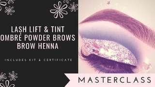 ✨✨MASTERCLASS CERTIFICATION! Brow Henna, Ombré Brows & Lash Lift!!!✨✨