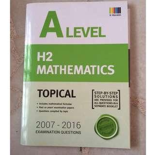 SL Education ALevel H2 Math 2007-2016 exam questions (solution provided)