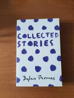 Dylan Thomas Collected Stories
