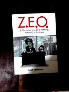ZEO A Zombie's Guide to Getting A(head) in Business