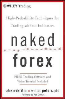 🚚 Naked Forex: High-Probability Techniques for Trading Without Indicators (PDF Version) Textbook / Book