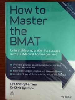 How to Master the BMAT (2nd Edition) by Dr Christopher See and Dr Chris Tyreman