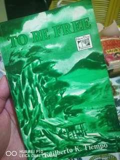 To Be Free by Edilberto Tiempo