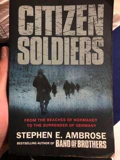 🚚 Citizen Soldiers by Stephen E. Ambrose