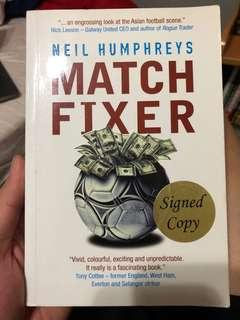 🚚 Signed copy of Match Fixer by Neil Humprey