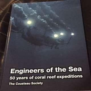 Engineers Of The Sea, 50 Years Of Coral Reef Expeditions. The Cousteau Society - Presented By IWC