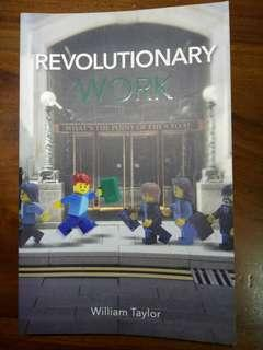 Revolutionary Work : What's the point of the 9 to 5 by William Taylor