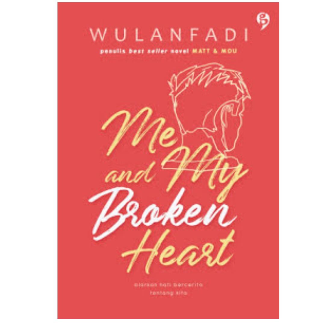 Ebook Me & My Broken Heart - Wulanfadi