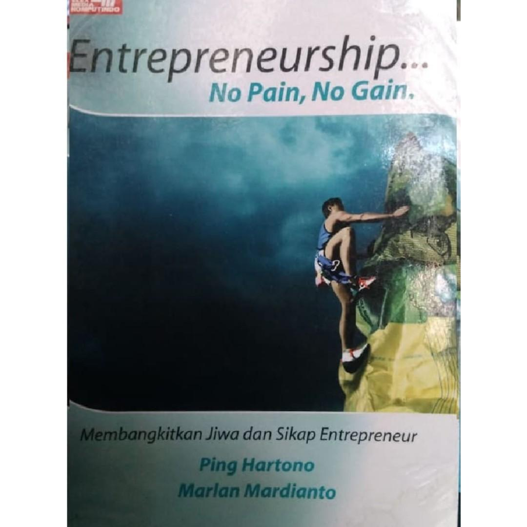 Entrepreneurship - No Pain No Gain DT