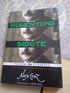 Kuwentong Bigote by Alex Cruz